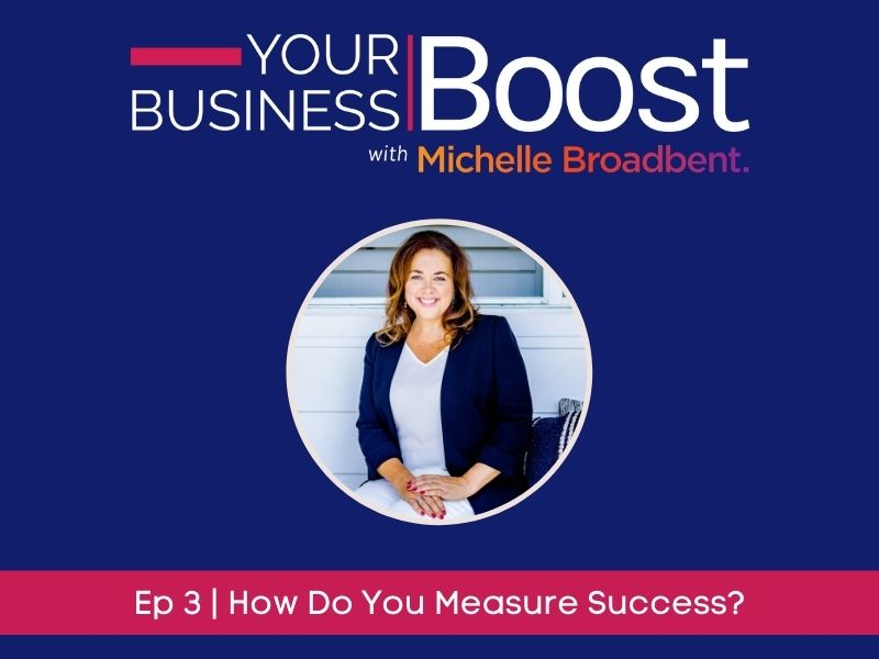 How Do You Measure Success in Your Business? | Episode 03