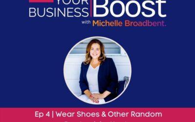 Wear Shoes & Other Productivity Hacks | Episode 04
