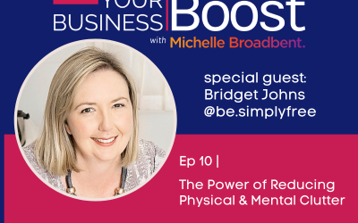The Power of Reducing Physical & Mental Clutter   Episode 10