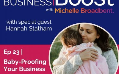 Baby Proofing Your Business | Episode 23
