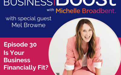 Is Your Business Financially Fit? | Episode 30