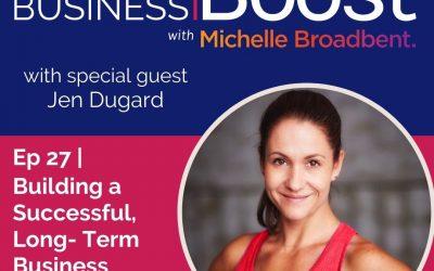 Building a Successful Long Term Business   Episode 27